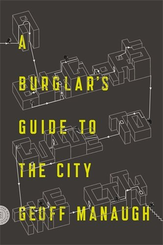Book cover for A Burglar's Guide to the City