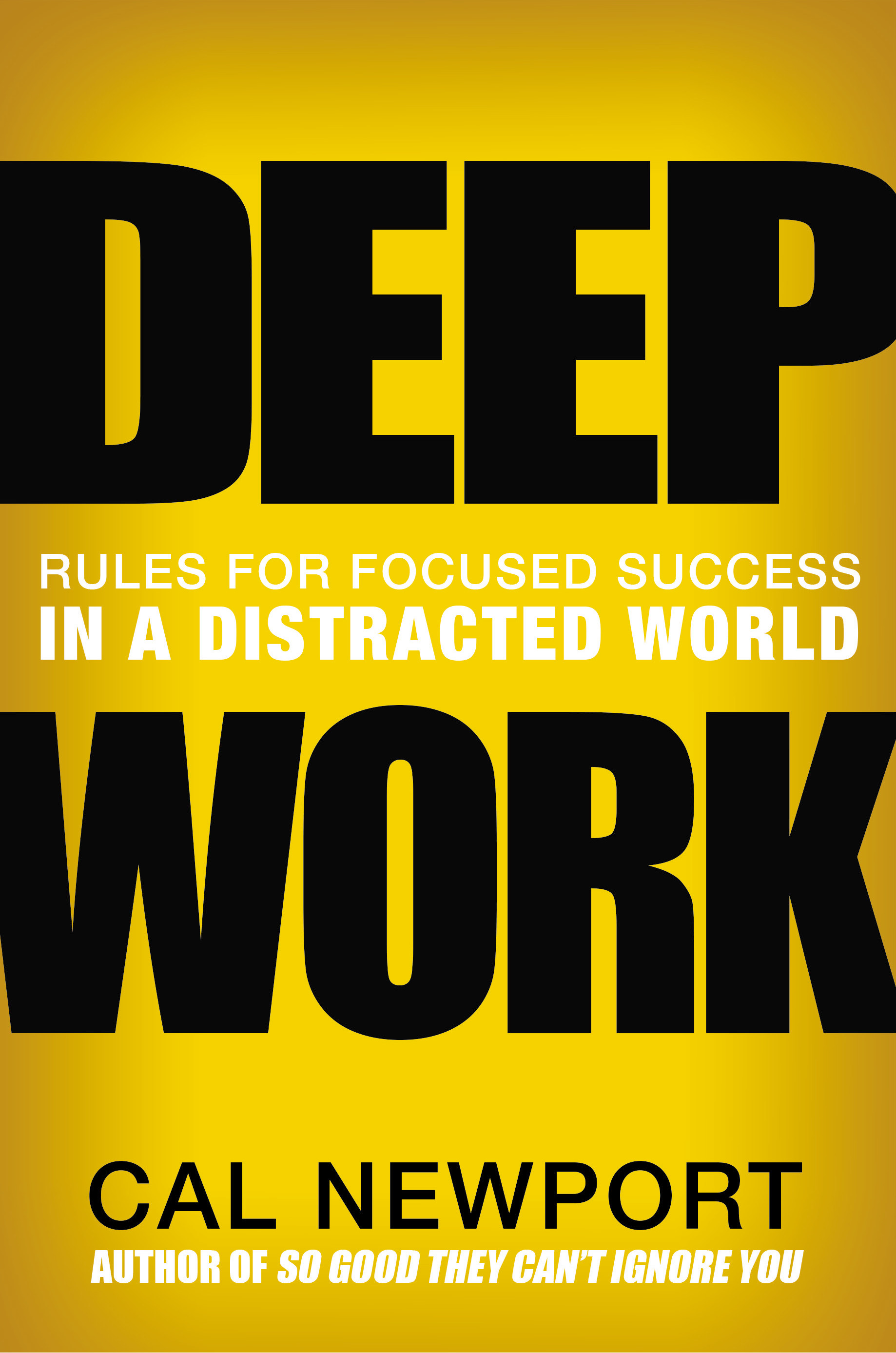 Book cover for Deep Work - Rules for Focused Success in a Distracted World