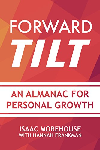 Book cover for Forward Tilt: An Almanac for Personal Growth
