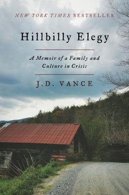 Book cover for Hillbilly Elegy: A Memoir of a Family and Culture in Crisis